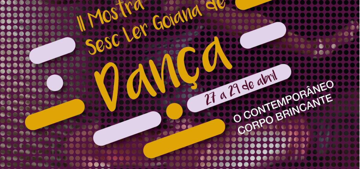 II Mostra Sesc Ler Goiana de Dança